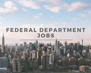 Federal Department Jobs