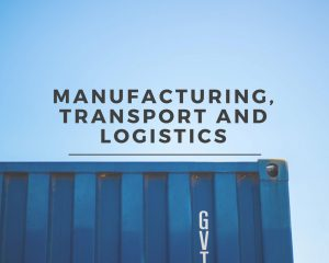 Manufacturing, Transport and Logistics