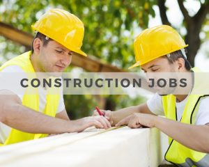 Construction and Trades Jobs