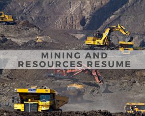 Mining and Resouces Resume